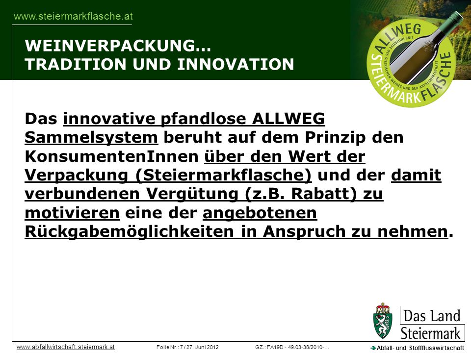 WEINVERPACKUNG… TRADITION UND INNOVATION