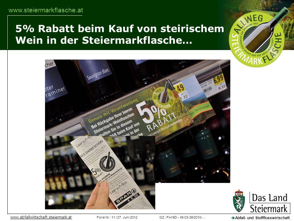 5% Rabatt beim Kauf von steirischem Wein in der Steiermarkflasche…