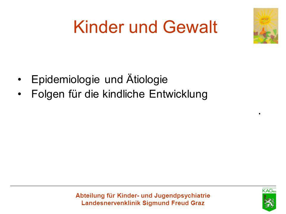 Kinder und Gewalt Epidemiologie und Ätiologie