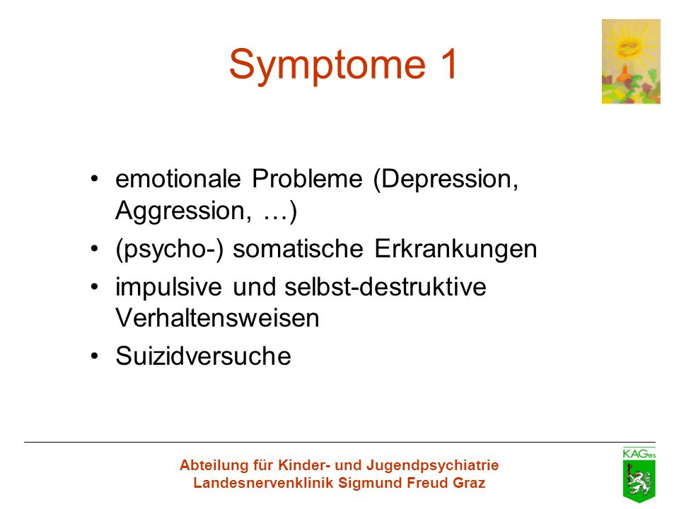 Symptome 1 emotionale Probleme (Depression, Aggression, …)