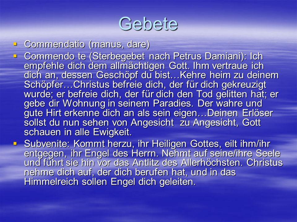 Gebete Commendatio (manus, dare)