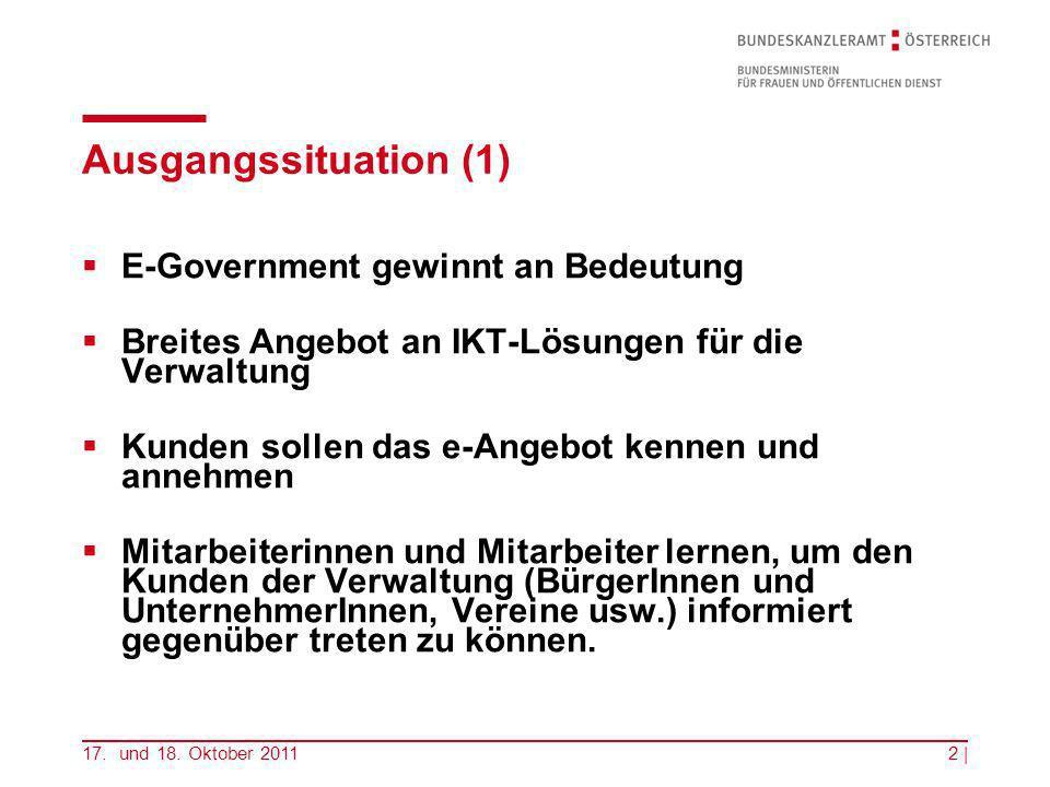 Ausgangssituation (1) E-Government gewinnt an Bedeutung