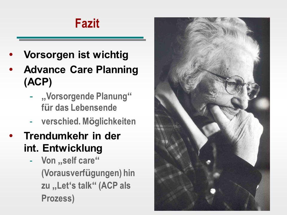Fazit Vorsorgen ist wichtig Advance Care Planning (ACP)