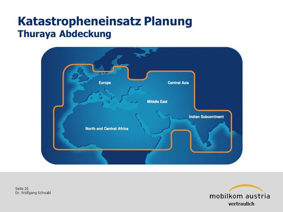 Katastropheneinsatz Planung Thuraya Abdeckung