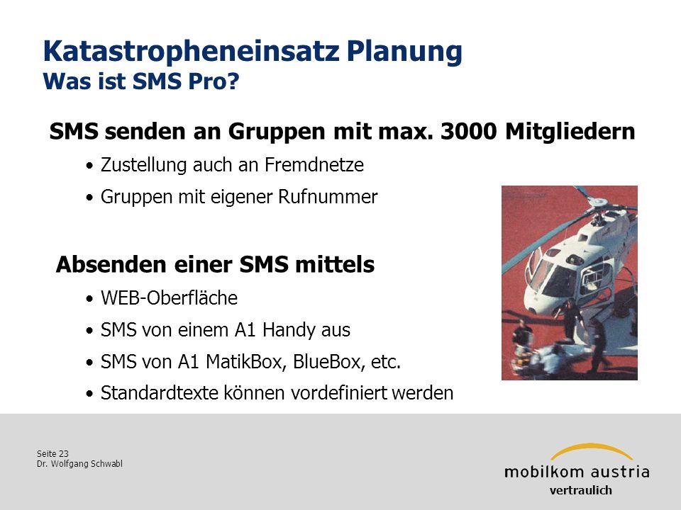 Katastropheneinsatz Planung Was ist SMS Pro
