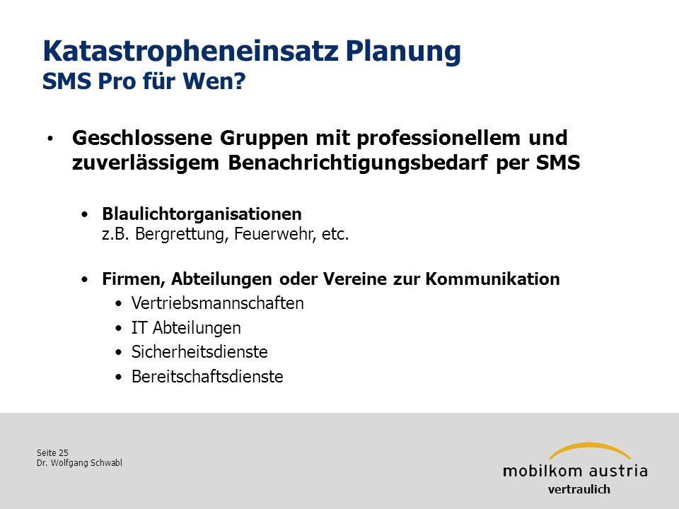 Katastropheneinsatz Planung SMS Pro für Wen
