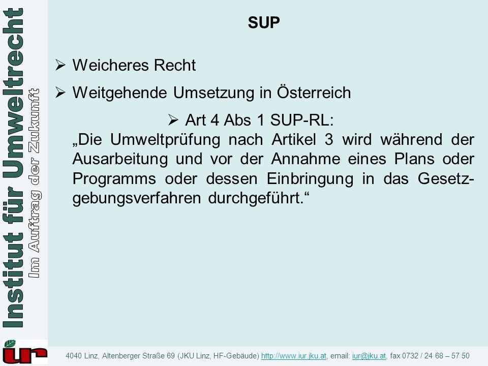 SUP Weicheres Recht. Weitgehende Umsetzung in Österreich.