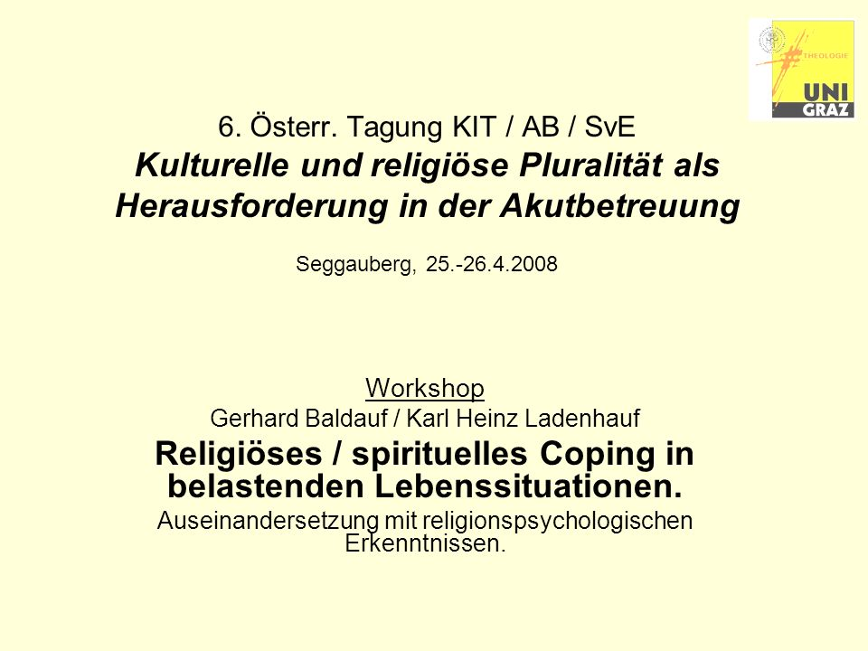 Religiöses / spirituelles Coping in belastenden Lebenssituationen.