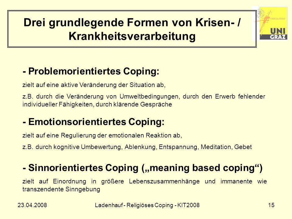 Drei grundlegende Formen von Krisen- / Krankheitsverarbeitung