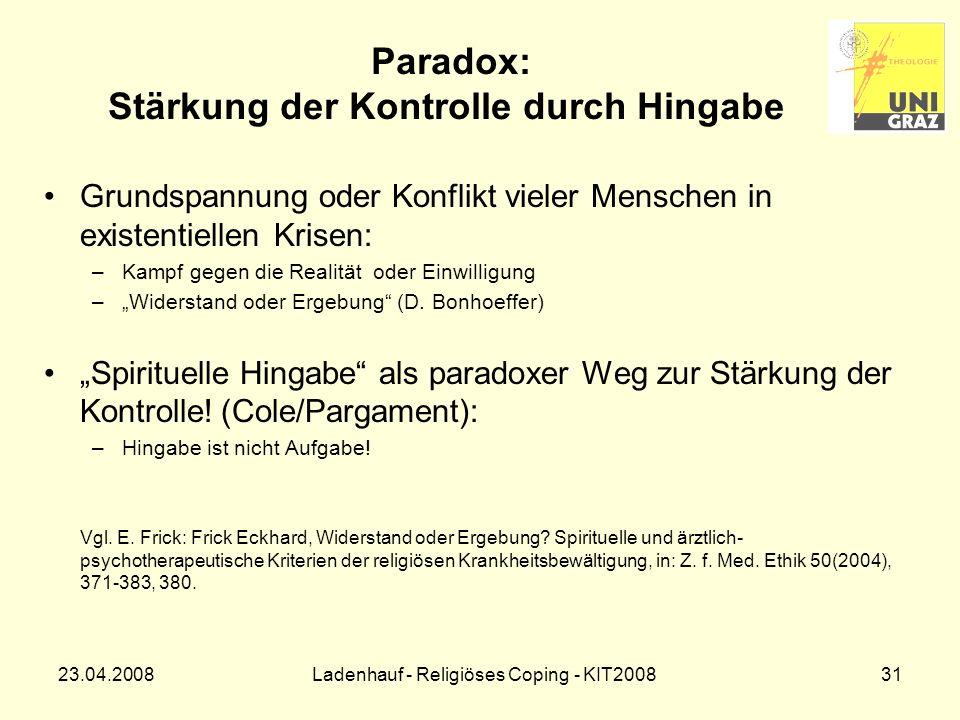 Paradox: Stärkung der Kontrolle durch Hingabe