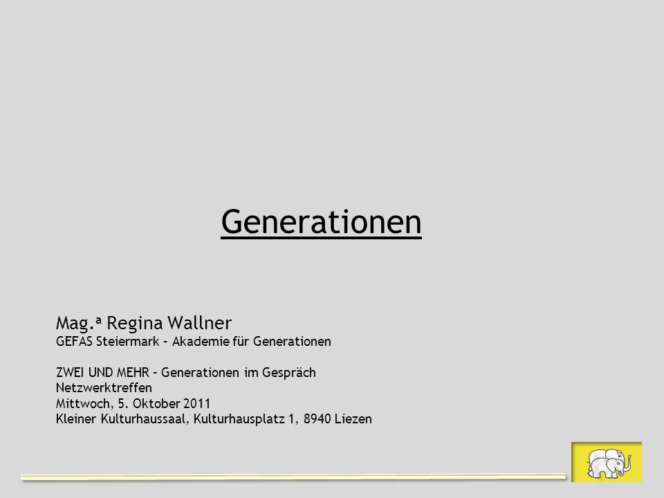 Generationen Mag.a Regina Wallner