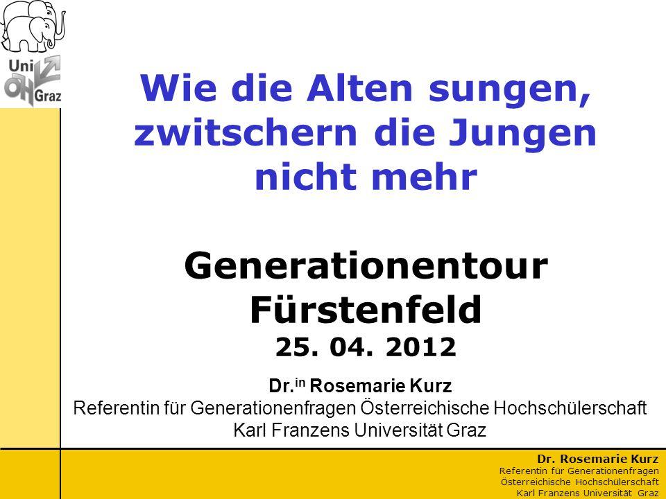 Wie die Alten sungen, zwitschern die Jungen nicht mehr Generationentour Fürstenfeld 25. 04. 2012