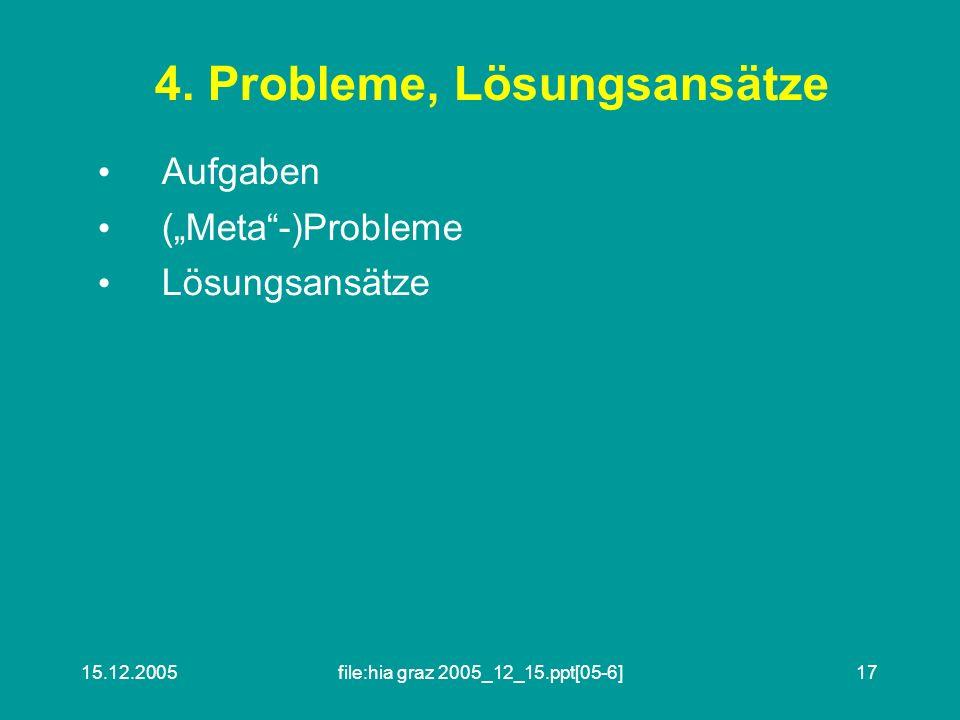4. Probleme, Lösungsansätze