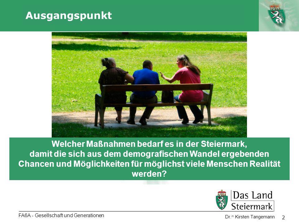 Welcher Maßnahmen bedarf es in der Steiermark,