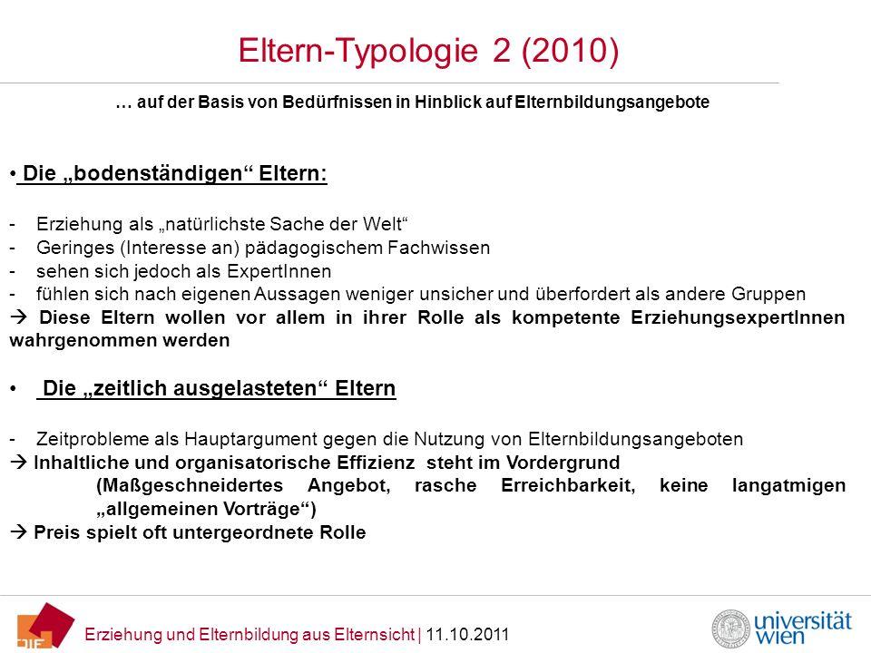 """Eltern-Typologie 2 (2010) Die """"bodenständigen Eltern:"""