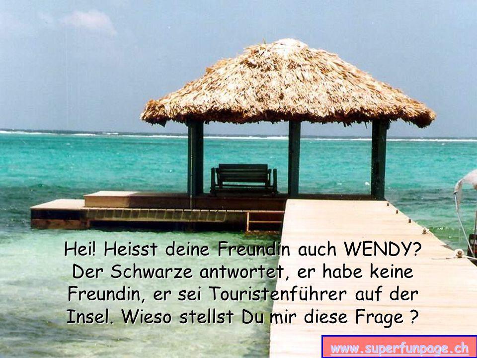 Hei! Heisst deine Freundin auch WENDY