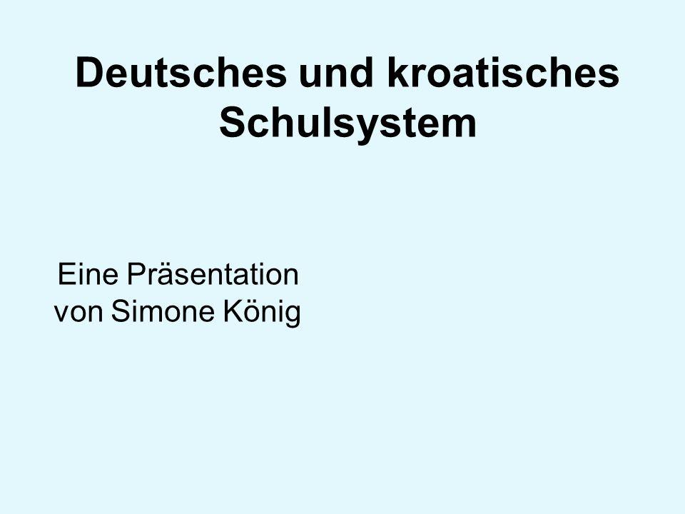 Deutsches und kroatisches Schulsystem