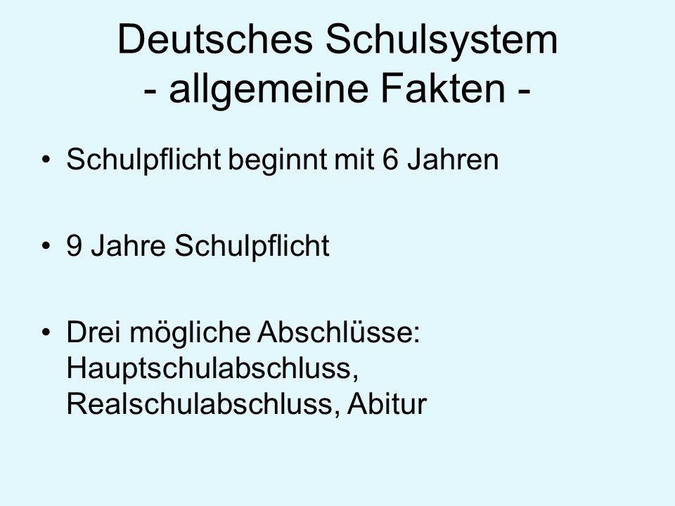 Deutsches Schulsystem - allgemeine Fakten -