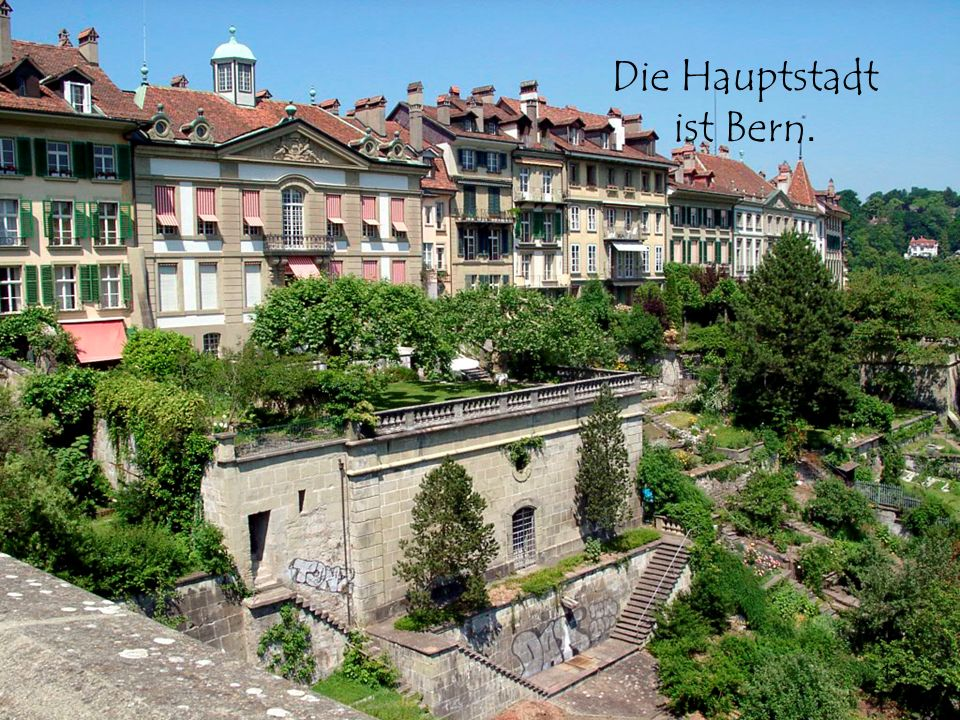 Die Hauptstadt ist Bern.