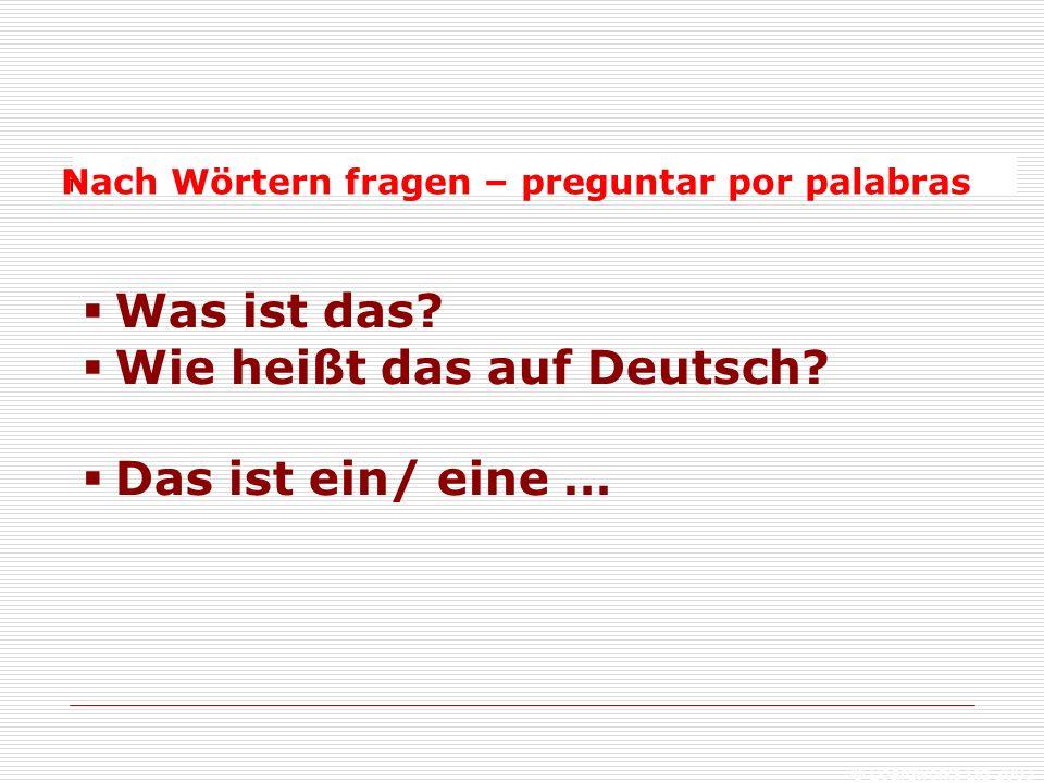 Wie heißt das auf Deutsch Das ist ein/ eine …