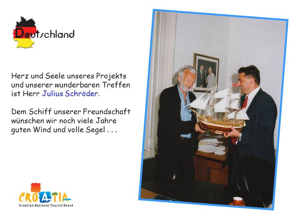 Herz und Seele unseres Projekts und unserer wunderbaren Treffen ist Herr Julius Schröder.