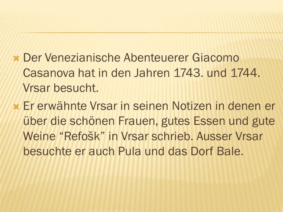 Der Venezianische Abenteuerer Giacomo Casanova hat in den Jahren 1743