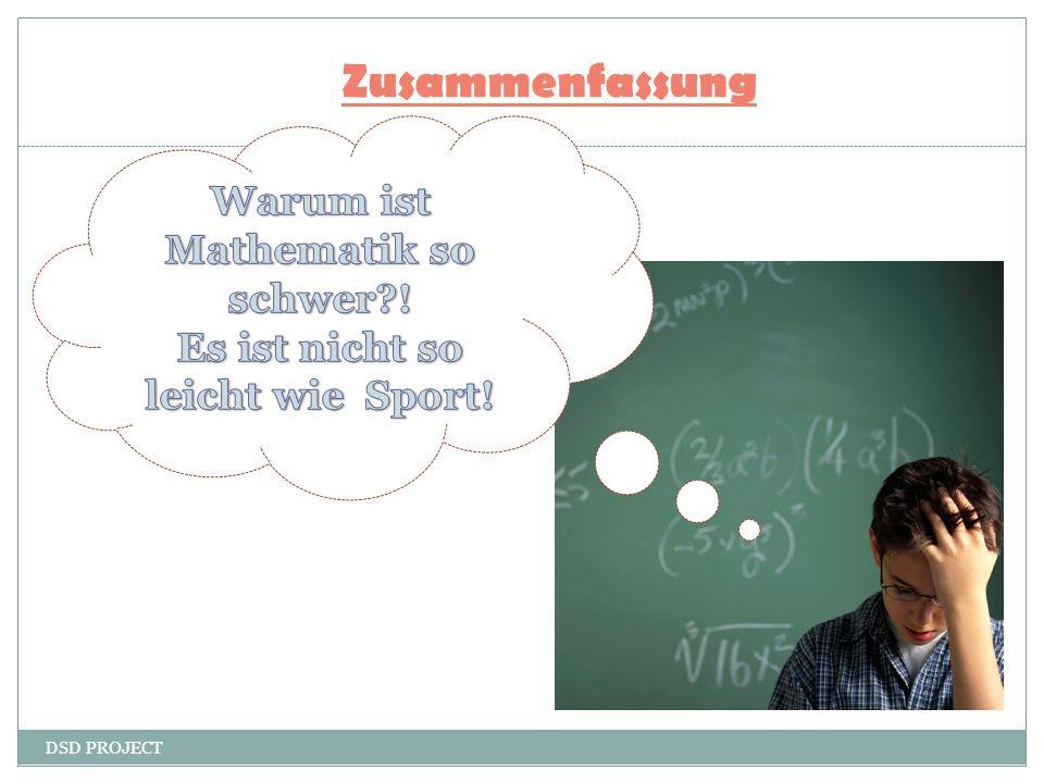 Warum ist Mathematik so schwer ! Es ist nicht so leicht wie Sport!