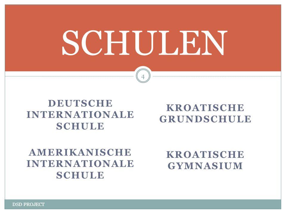 SCHULEN DEUTSCHE INTERNATIONALE SCHULE KROATISCHE GRUNDSCHULE