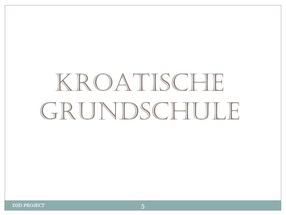 KROATISCHE GRUNDSCHULE DSD PROJECT