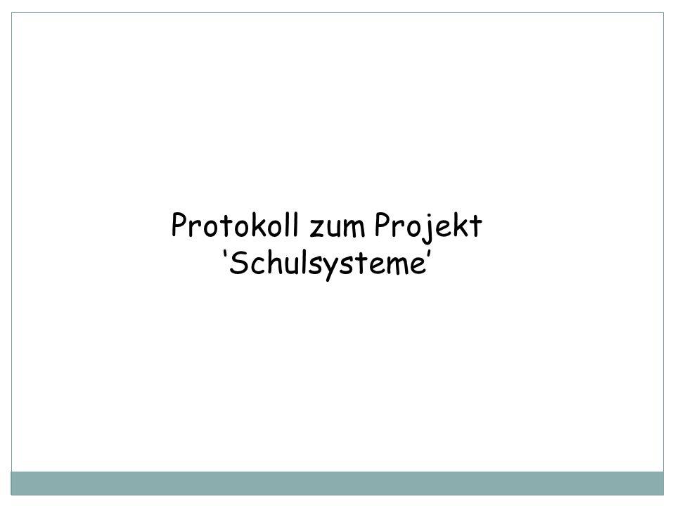 Protokoll zum Projekt 'Schulsysteme'