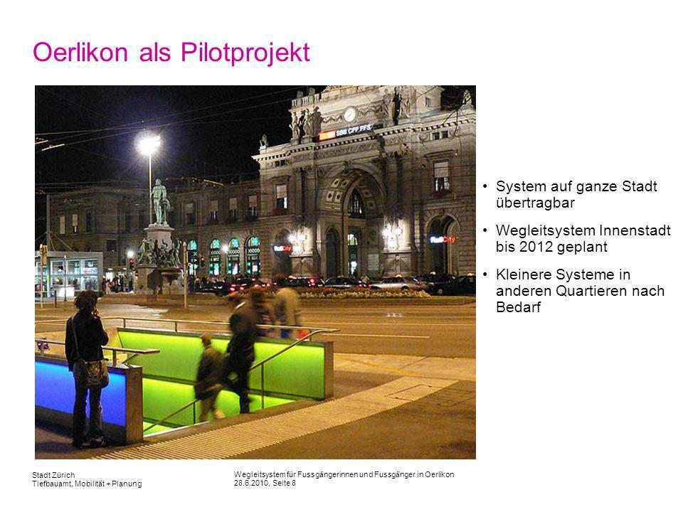 Oerlikon als Pilotprojekt