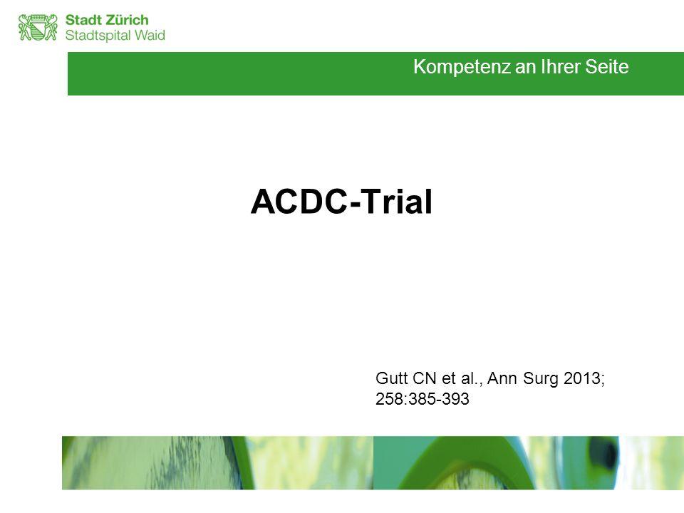 ACDC-Trial Gutt CN et al., Ann Surg 2013; 258:385-393