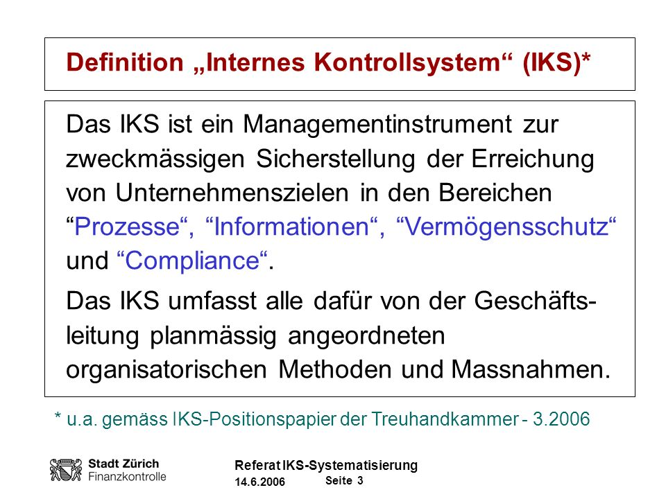 "Definition ""Internes Kontrollsystem (IKS)*"