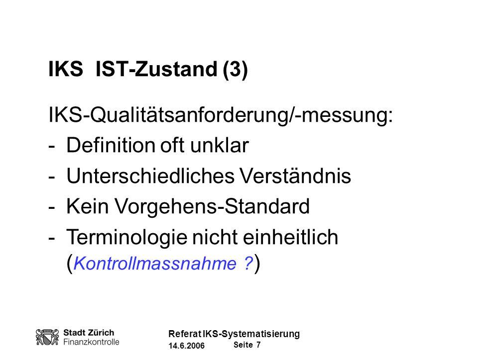 IKS-Qualitätsanforderung/-messung: Definition oft unklar