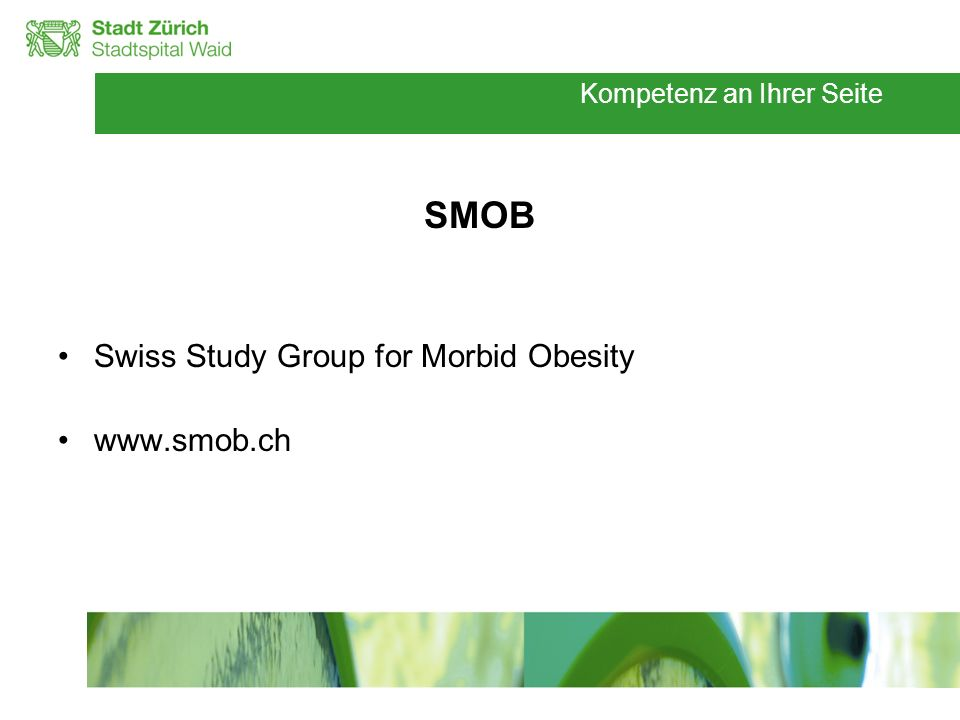 SMOB Swiss Study Group for Morbid Obesity