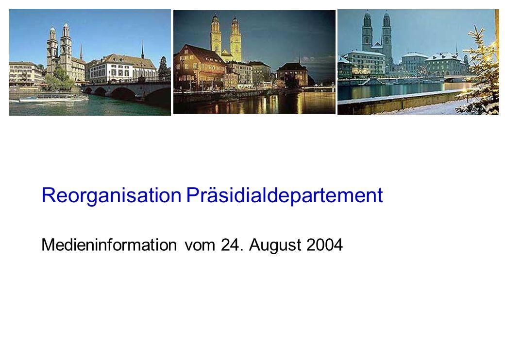 Reorganisation Präsidialdepartement