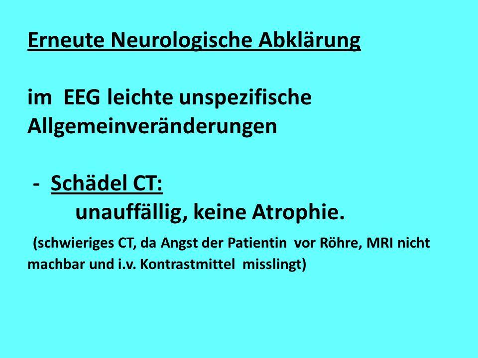 Erneute Neurologische Abklärung