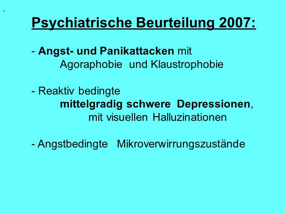 Psychiatrische Beurteilung 2007: