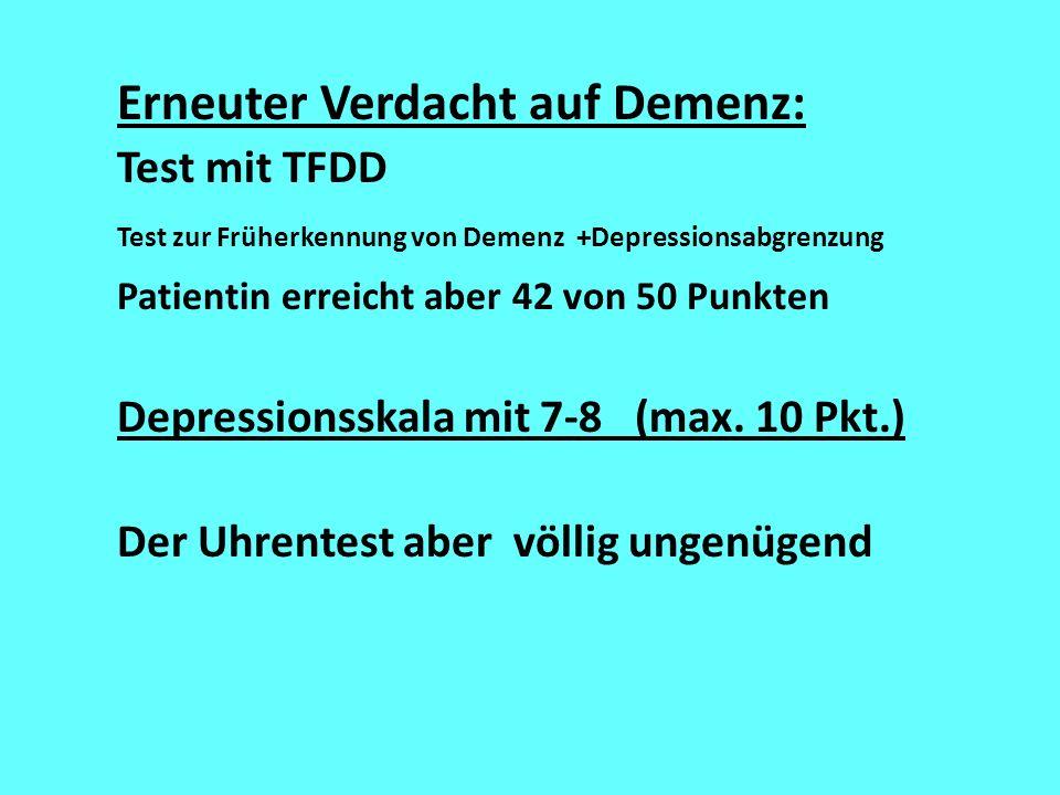 Erneuter Verdacht auf Demenz: Test mit TFDD