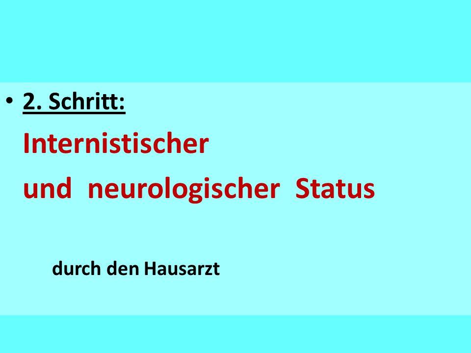 und neurologischer Status