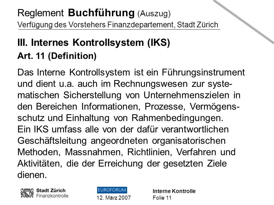 Reglement Buchführung (Auszug) III. Internes Kontrollsystem (IKS)