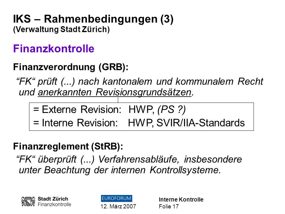 IKS – Rahmenbedingungen (3) Finanzkontrolle