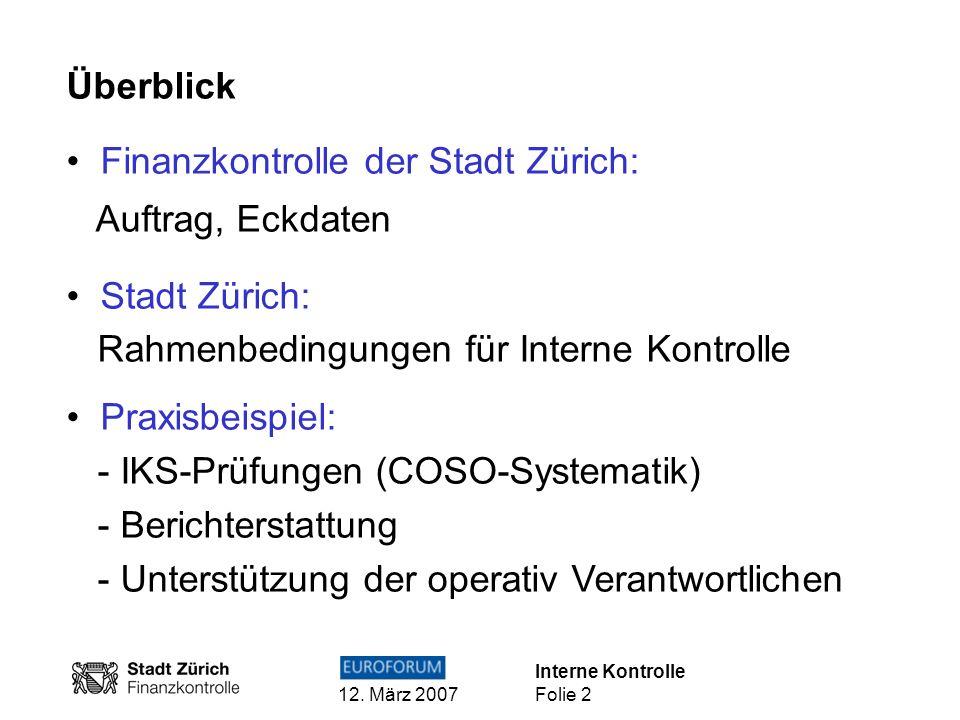 Finanzkontrolle der Stadt Zürich: Auftrag, Eckdaten