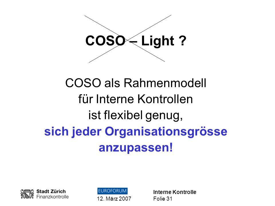 COSO – Light COSO als Rahmenmodell für Interne Kontrollen ist flexibel genug, sich jeder Organisationsgrösse anzupassen!
