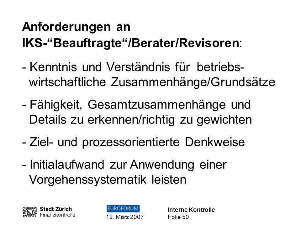 Anforderungen an IKS- Beauftragte /Berater/Revisoren: