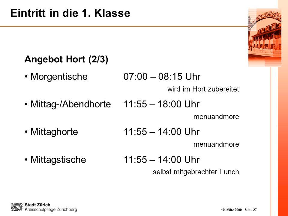 Angebot Hort (2/3) Morgentische 07:00 – 08:15 Uhr wird im Hort zubereitet. Mittag-/Abendhorte 11:55 – 18:00 Uhr menuandmore.