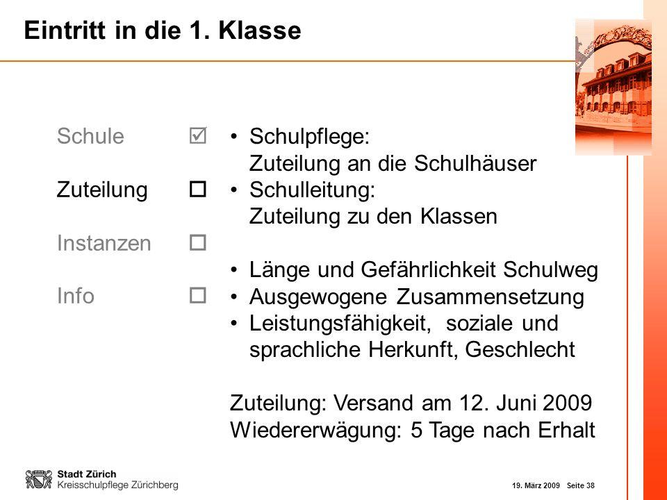 Schule  Zuteilung  Instanzen  Info  Schulpflege: Zuteilung an die Schulhäuser. Schulleitung: Zuteilung zu den Klassen.