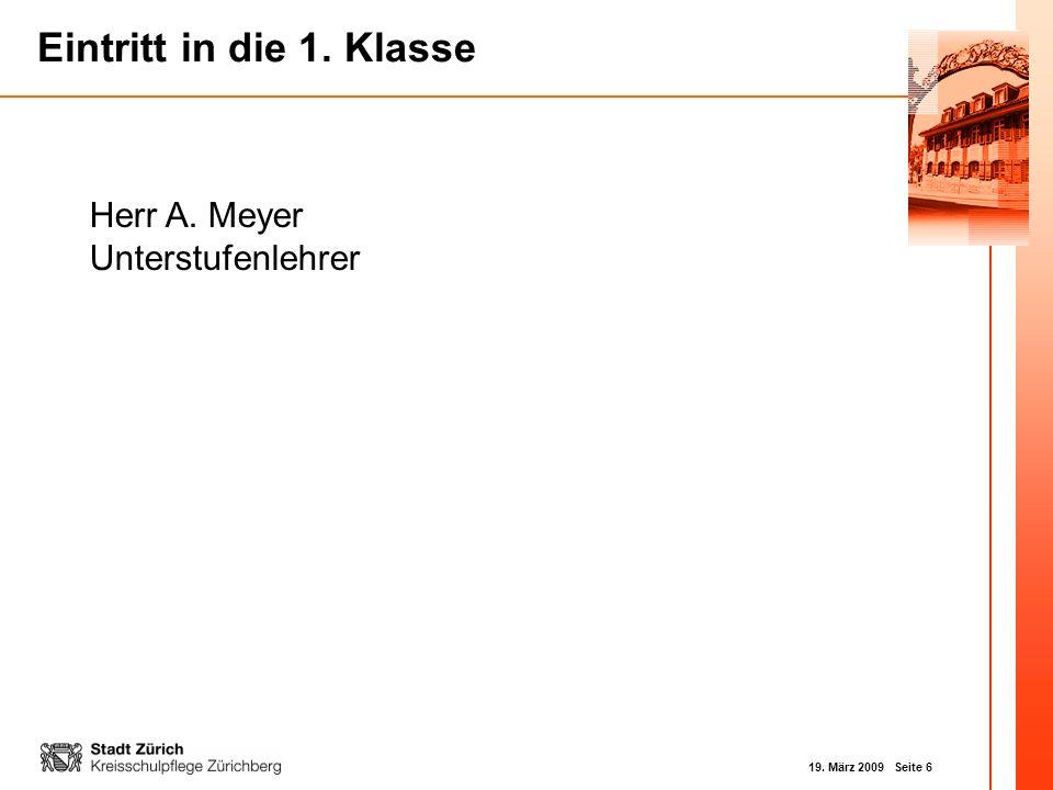 Herr A. Meyer Unterstufenlehrer