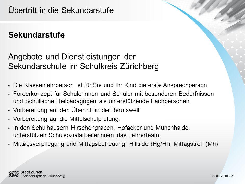 Sekundarstufe Angebote und Dienstleistungen der Sekundarschule im Schulkreis Zürichberg.