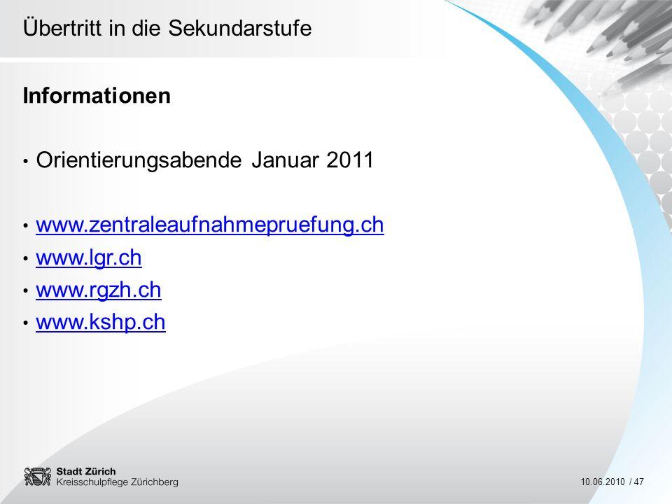 Informationen Orientierungsabende Januar 2011. www.zentraleaufnahmepruefung.ch. www.lgr.ch. www.rgzh.ch.
